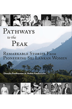 pathways-to-the-peak---remarkable-stories-from-pioneering-sri-lankan-women-
